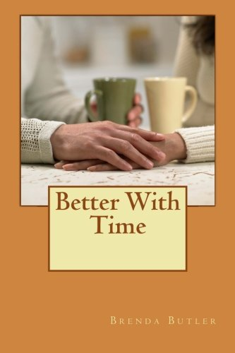 Better With Time (Shaw Brothers' Series) (Volume: Butler, Brenda