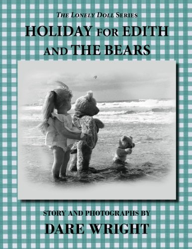 Holiday For Edith And The Bears (The: Wright, Dare