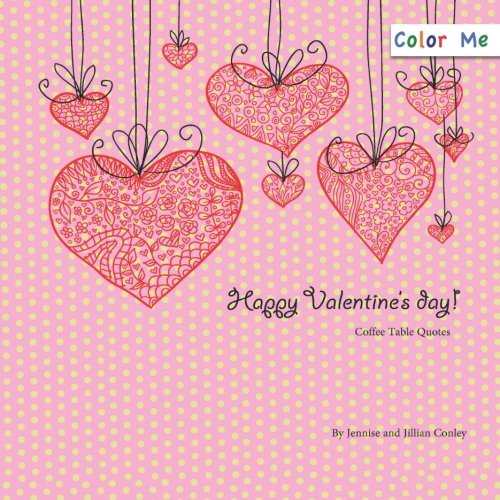 9780615758251: Color Me Valentine's Day Coffee Table Quotes