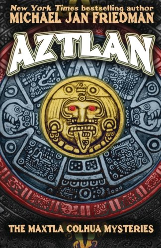 9780615758848: Aztlan: The Maxtla Colhua Mysteries