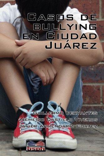 9780615759142: Casos de bullying en Ciudad Juarez