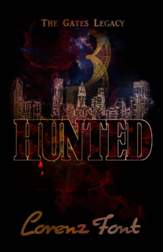 9780615759197: Hunted (The Gates Legacy) (Volume 1)