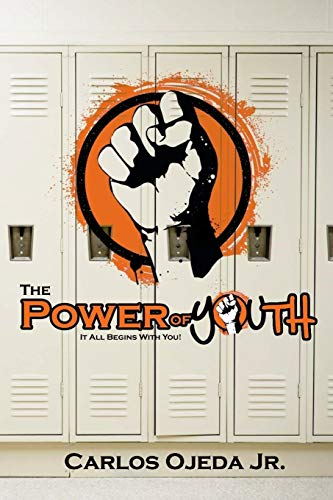 9780615759395: The Power of Youth: It All Begins With You!