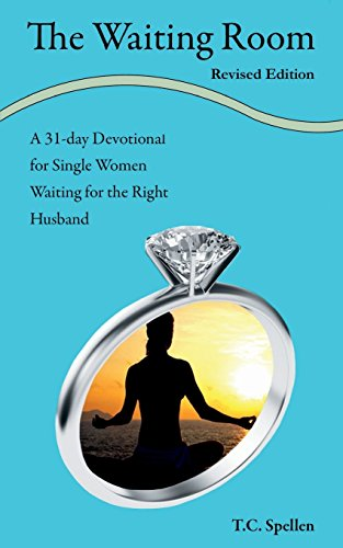 9780615759746: The Waiting Room: a 31-day Devotional for Single Women Waiting for the Right Husband