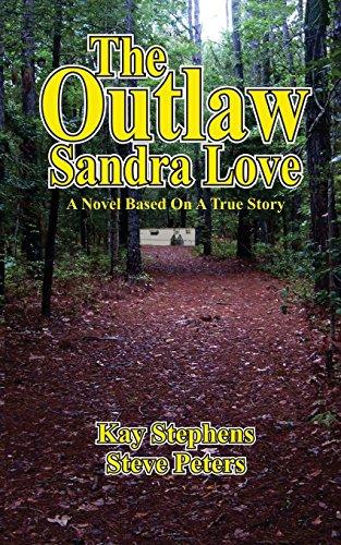 9780615760315: The Outlaw Sandra Love
