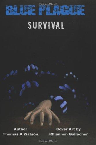 9780615761145: Blue Plague Survival (Volume 2)