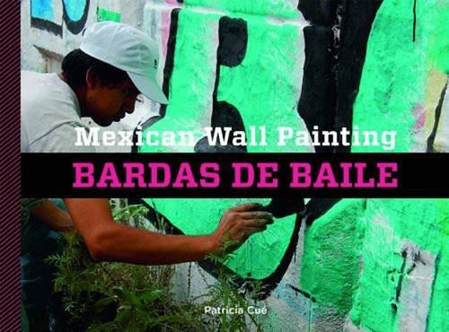 Mexican Wall Painting: Bardas de Baile: Patricia CuÃ