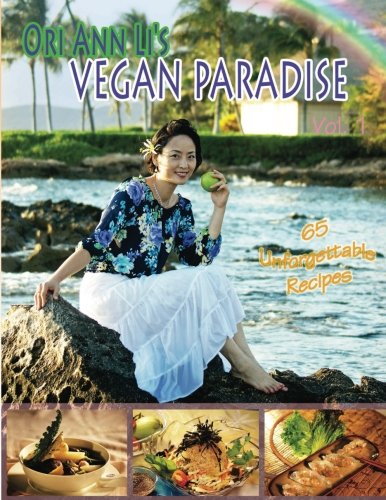 9780615761640: Ori Ann Li's Vegan Paradise: Flavors of Asia
