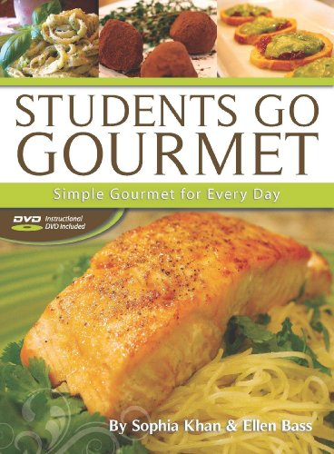 9780615761930: Students Go Gourmet: Simple Gourmet for Everyday