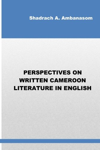9780615762364: Perspectives on Written Cameroon Literature in English