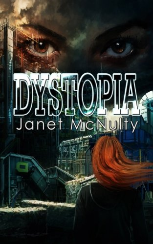 Dystopia: Janet McNulty