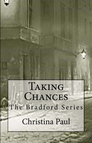 9780615762623: Taking Chances: Volume 2 (Bradford)