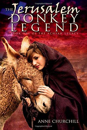 9780615762753: The Jerusalem Donkey Legend (The Achsah Legacy)