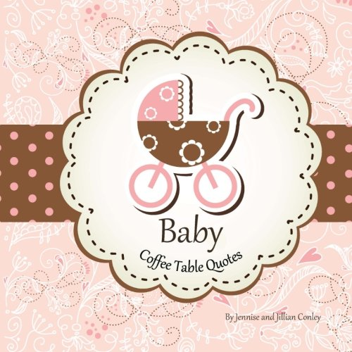 9780615762784: Baby Coffee Table Quotes