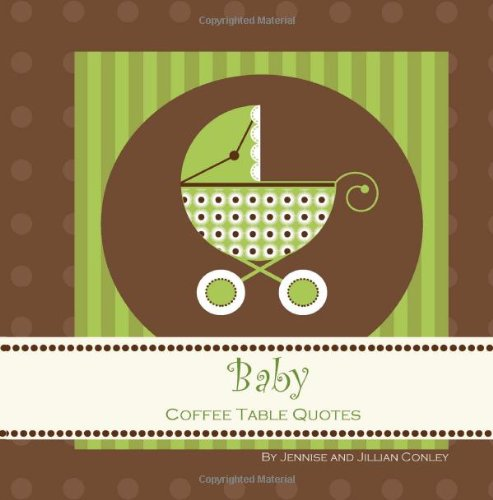 9780615762982: Baby Coffee Table Quotes