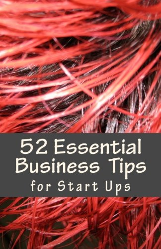 9780615764177: 52 Essential Business Tips: Volume 1