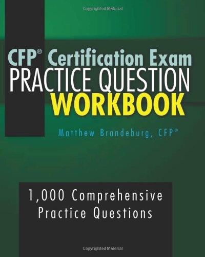 9780615764351: CFP Certification Exam Practice Question Workbook: 1,000 Comprehensive Practice Questions (3rd Edition)