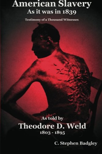 9780615764405: American Slavery As It Was In 1839: Testimony of a Thousand Witnesses