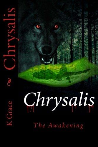 9780615764528: Chrysalis: 1 (Hybrid)