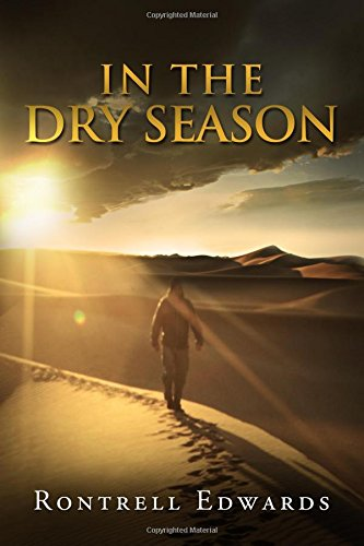 9780615765419: In The Dry Seasons: Surviving Your Desert