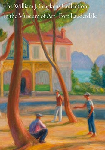 9780615765624: The Williams J. Glackens Collection in the Museum of Art Fort Lauderdale