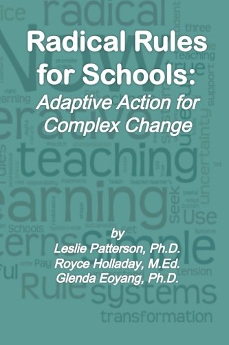 9780615766263: Radical Rules for Schools: Adaptive Action for Complex Change