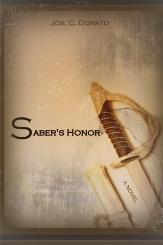 9780615766591: Saber's Honor: A Novel