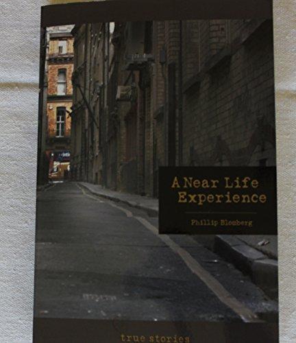 9780615766744: A Near Life Experience