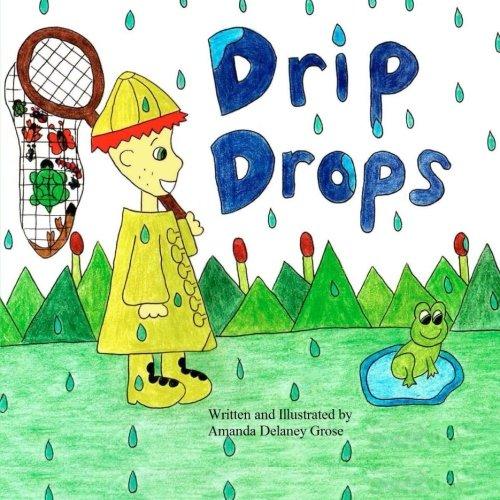 9780615766928: Drip Drops