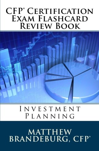CFP Certification Exam Flashcard Review Book: Investment Planning (2nd Edition): Brandeburg, ...