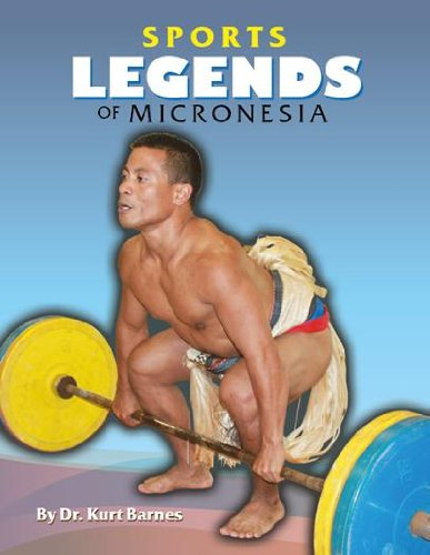 9780615768434: Micronesian Sports Legends (Sports Legends of Micronesia: 1966 to 2012)