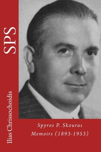 9780615769493: Spyros P. Skouras, Memoirs (1893-1953)