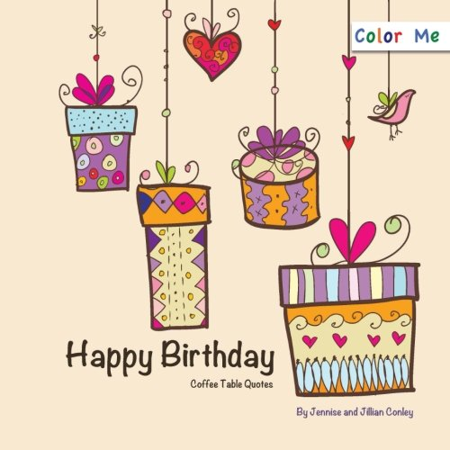 9780615770253: Color Me Happy Birthday Coffee Table Quotes