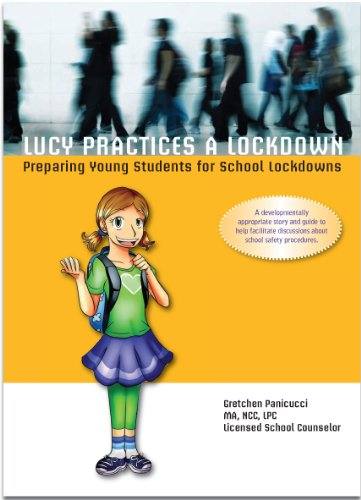 9780615770864: Lucy Practices a Lockdown: Preparing Young Students for School Lockdowns
