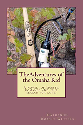 9780615770871: The Adventures of the Omaha Kid