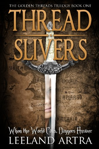 9780615771182: Thread Slivers (Golden Threads Trilogy) (Volume 1)