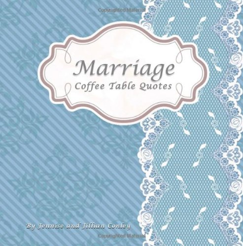 9780615771502: Marriage Coffee Table Quotes