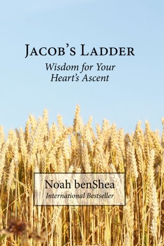 9780615771724: Jacob's Ladder: Wisdom for Your Heart's Ascent