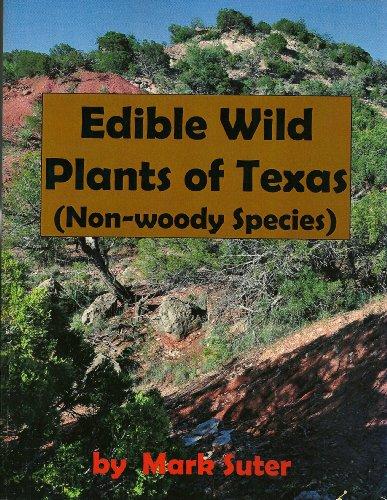 9780615771762: Edible Wild Plants of Texas (Non-woody Species)