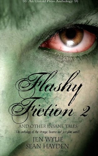 9780615772912: Flashy Fiction and Other Insane Tales 2