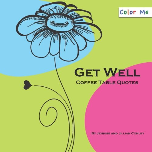 9780615772967: Color Me Get Well Coffee Table Quotes