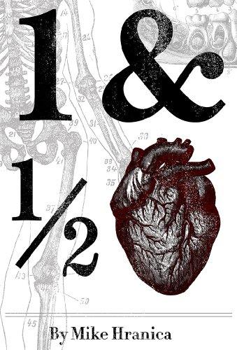 9780615773544: 1 & 1/2 Hearts