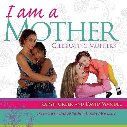 I am a Mother: Karyn Greer & David Manuel