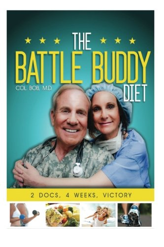 9780615774114: The Battle Buddy Diet: Life-Style Battle Plan for Couples