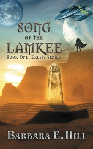9780615774589: Song of the Lamkee: Book One: Erebis Series (Volume 1)