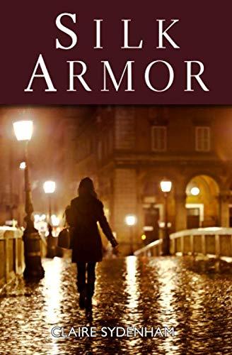 9780615774749: Silk Armor