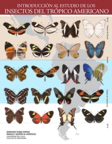 9780615776156: Introducción al Estudio de los Insectos del Trópico Americano: 1