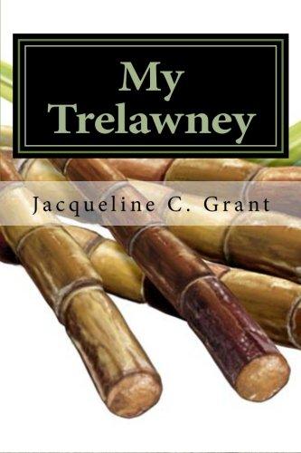 My Trelawney: Tonias Story: Dr. Jacqueline C. Grant