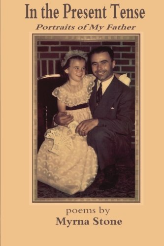 9780615776514: In the Present Tense: Portraits of My Father