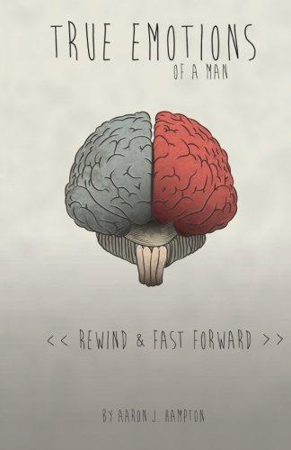9780615777283: True Emotions of a Man: Rewind & Fast Forward